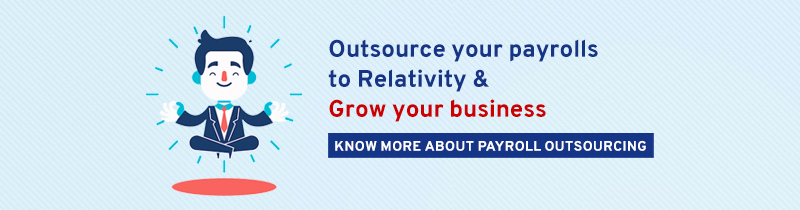 Outsource your payrolls to Relativity & grow your business